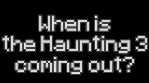 Let's Talk About the Haunting 3
