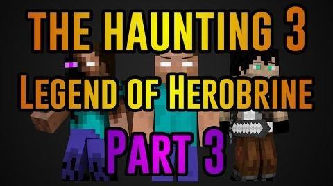 The Haunting 3 Legend of Herobrine - Minecraft Movie (Part Three)-1