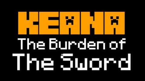 Keana The Burden of The Sword Soundtrack - Credits Music