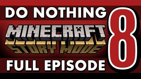 FULL EPISODE Do Nothing in Minecraft Story Mode (Episode 8)-0