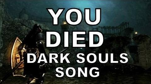 DARK SOULS SONG - YOU DIED!