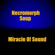 NecromorphSoup