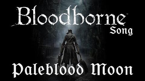 BLOODBORNE SONG - Paleblood Moon by Miracle Of Sound-0