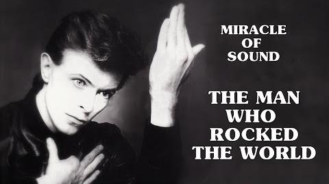 The Man Who Rocked The World by Miracle Of Sound (David Bowie tribute)