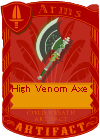 High Venom Axe