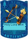 Holy Long Bow