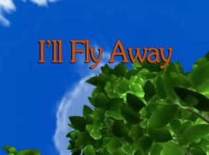 Sunny Patch I'll Fly Away