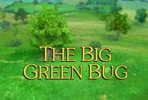 Sunny Patch The Big Green Bug Title