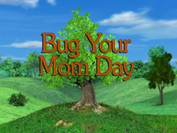 File:Sunny Patch Bug Your Mom Day.png