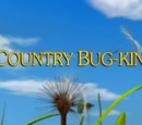Country Bug-Kin