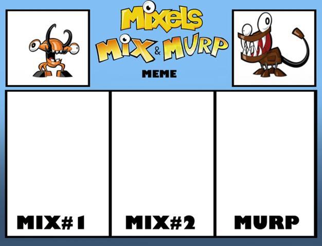File:626px-Mixels s mix and murp meme by rizegreymon22-d7nai41 (1) 20140713033135940.jpg