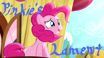 File:FANMADE PV12 Pinkie's Lament.png