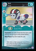 Bolt, Pivot card MLP CCG
