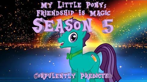 My Little Pony Friendship Is Magic - Season 5 - Corpulently Predicted