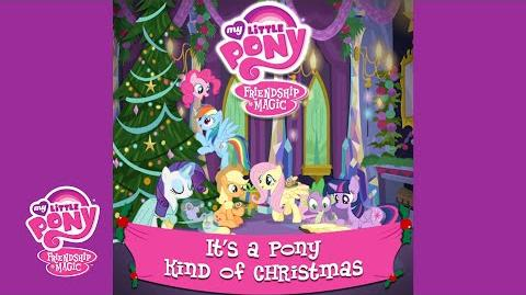 "MLP Friendship is Magic - ""It's a Pony Kind of Christmas"" Audio Track"