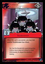 Cerberus, Tartarus Guard card MLP CCG