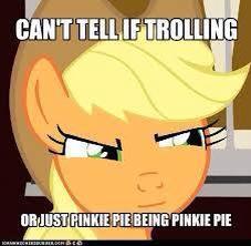 File:FANMADE Applejack 'Can't Tell if Trolling' meme.jpg