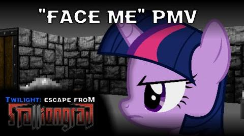 -PMV- Face Me -Twilight- Escape from Stalliongrad