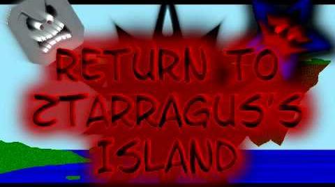 Return to Ztarragus's Island Trailer