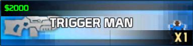 File:Trigger Man.png