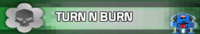File:Turn n Burn.png