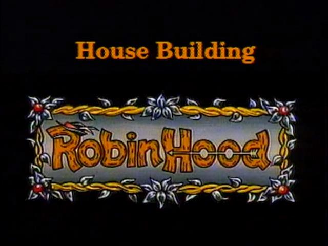 File:Robin Hood - House Building - Episode Title Card.jpg
