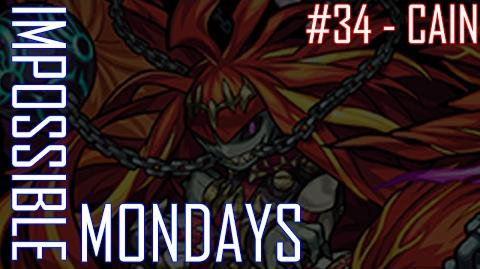 Impossible Mondays 34 - Cain