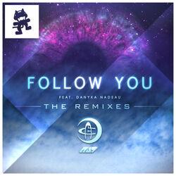 Au5 - Follow You (feat. Danyka Nadeau) (The Remixes)