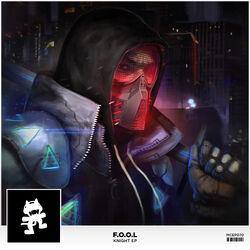 F.O.O.L - Knight EP
