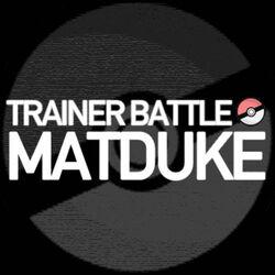 Matduke - Trainer Battle