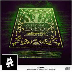 Razihel - Legends (feat. TeamMate) (Zatox Remix)