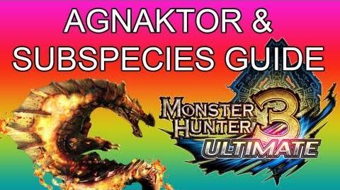 Monster Hunter 3 Ultimate - G2★ Agnaktor & Ice guide アグナコトル亜種-0