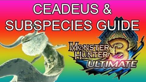 Monster Hunter 3 Ultimate - 5★ Ceadeus & G1★ Golden guide ナバルデウス亜種