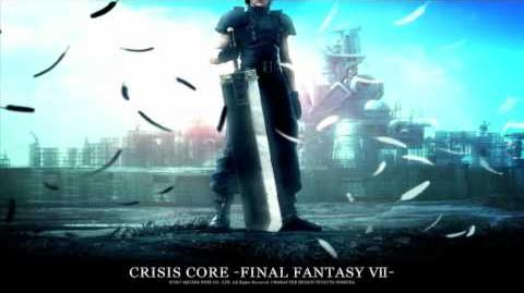 "CRISIS CORE -FFVII- OST 1-09 - Last Order - Crisis Mix (from ""LAST ORDER FFVII"")"