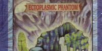 Ectoplasmic Phantom