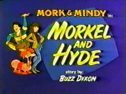 Mork & Mindy The Animated Series 09 Morkel and Hyde