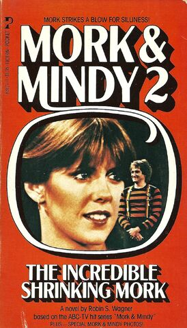 File:Mork and Mindy 2 The Incredible Shrinking Mork.jpg