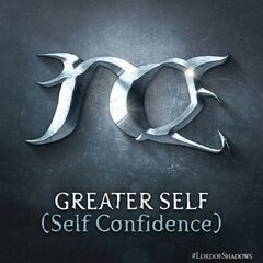 Greater Self (Self-Confidence)