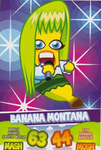 TC Banana Montana series 1