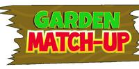 Garden Match-Up