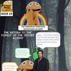 Mulder and Zippy return to the forest of the Spooky Aliens, where they are captured by the <a href=