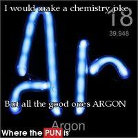 http://www.wherethepunis.com/argon-pun-punny-chemistry-science-argon-lolz-pun-506
