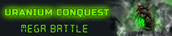 Uranium Conquest - Mega Battle