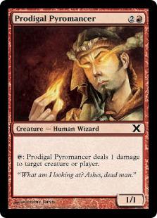 Prodigal Pyromancer 10E