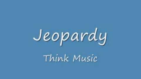 Jeopardy - Think Music GOOD QUALITY