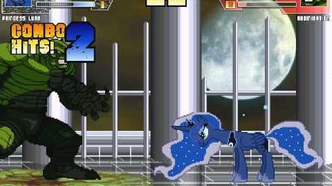 The MegaBrony MUGEN - Princess Luna vs Abomination