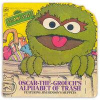 Oscar-the-Grouch's Alphabet of Trash