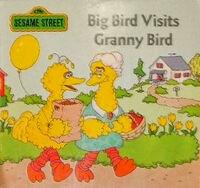 Big Bird Visits Granny Bird