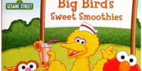 Big Bird's Sweet Smoothies