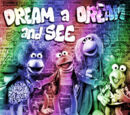 Dream a Dream and See